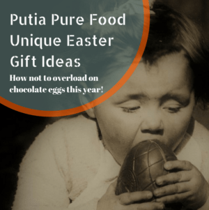 Unique easter gift ideas how not to overload on chocolate eggs here at putia pure food kitchen we are going to provide you with some unique easter gift ideas other than chocolate and recipes to enjoy this easter with negle Choice Image