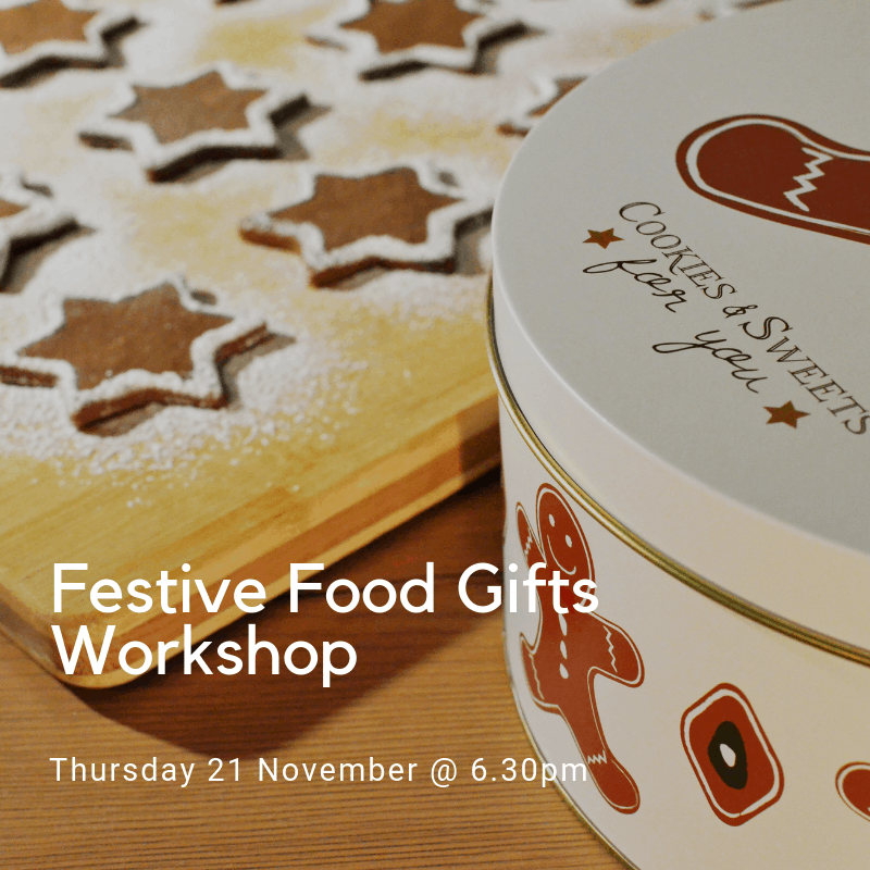 f35fec37adb Festive Food Gifts Workshop November